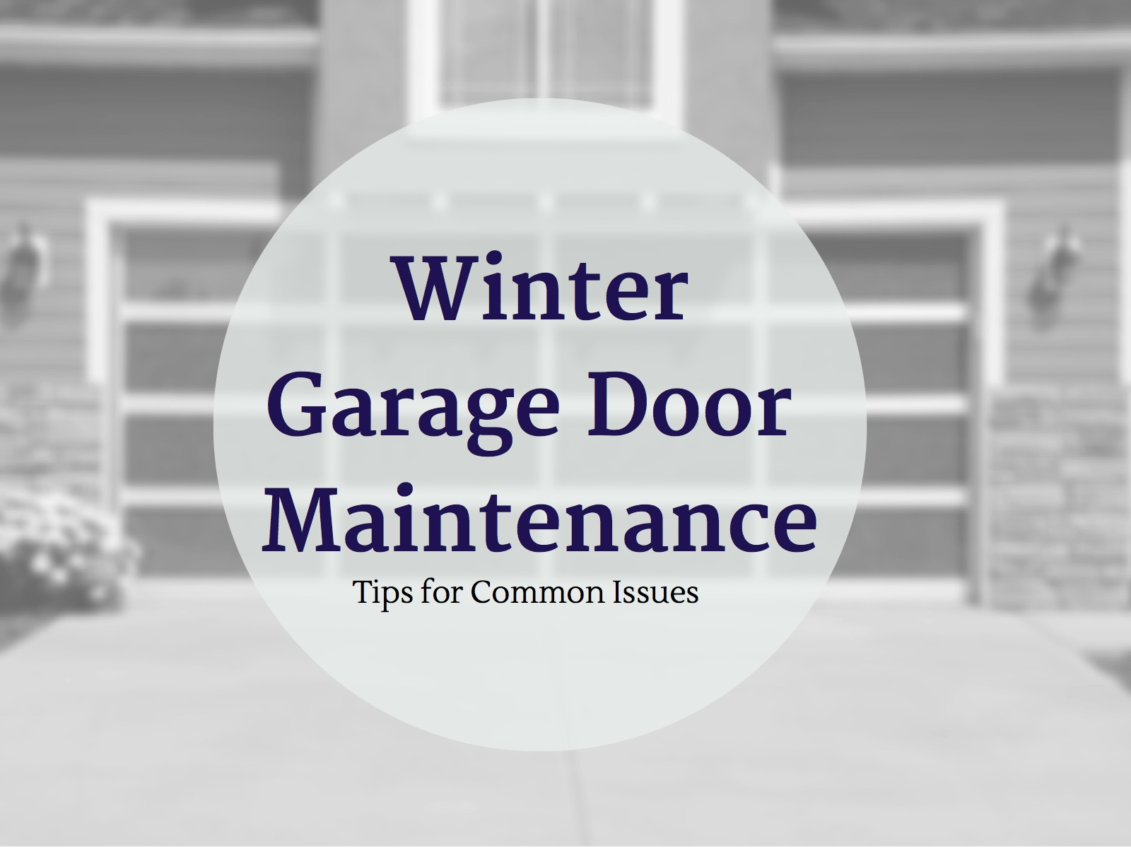Winter Garage Door Maintenance